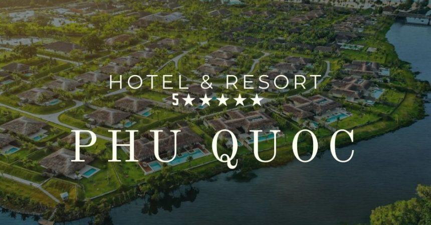 khách sạn 5 sao phú quốc